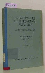 Bayerischer Schulbuch-Verlag (Hg.)  Bayerischer Schulbuch-Verlag (Hg.) Ausgewählte Reifeprüfungsaufgaben an den höheren Lehranstalten aus den Jahren 1926 - 1950. 1. Bd.
