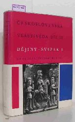 Macek, Josef et al.  Macek, Josef et al. Ceskoslovenska Vlastiveda Dil II. Dejiny Svazek 1.