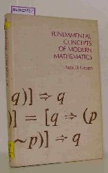 Larsen, Max D.  Larsen, Max D. Fundamental Concepts of Modern Mathematics.
