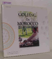 Patel, Hansdev  Patel, Hansdev Golfing in Morocco.