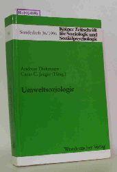 """Diekmann, Andreas / Jaeger, Carlo C. (Hg.)  Diekmann, Andreas / Jaeger, Carlo C. (Hg.) """"Umweltsoziologie. (=Kölner Zeitschriften für Soziologie u. Sozialpsychologie; Sonderheft 36)."""""""