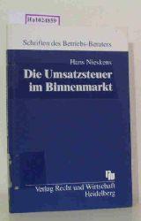 Nieskens, Hans  Nieskens, Hans Die Umsatzsteuer im Binnenmarkt.