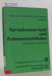 Horn, Hans Arno  Horn, Hans Arno Sprachunterricht und Rahmenrichtlinien. Zielsetzungen und Impulse. Regionaler Grundschulkongreß Kassel 74. (=Beiträge zur Reform der Grundschule, Sonderband S 15).