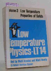 "Krusius, Matti /Vuorio, Matti (Ed.)  Krusius, Matti /Vuorio, Matti (Ed.) ""Low Temperature Properties of Solids. (=Proceedings of the 14th International Conference on Low Temperature Physics, Otaniemi, Finland, August 14-20, 1975; Volume 3)."""