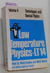 """Krusius, Matti /Vuorio, Matti (Ed.)  Krusius, Matti /Vuorio, Matti (Ed.) """"Techniques and Special Topics. (=Proceedings of the 14th International Conference on Low Temperature Physics, Otaniemi, Finland, August 14-20, 1975; Volume 4)."""""""