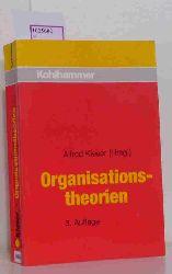 Kieser, Alfred( Hrg. )  Kieser, Alfred( Hrg. ) Organisationstheorien.