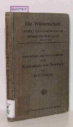 """Gehrcke, E.  Gehrcke, E. """"Die Anwendung der Interferenzen in der Spektroskopie und Metrologie. (=Die Wissenschaft. Sammlung naturwissenschaftlicher und mathematischer Monographien; 17. Heft)."""""""