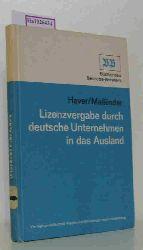 Haver, F. / Mailänder, P.  Haver, F. / Mailänder, P. Lizenzvergabe durch deutsche Unternehmen in das Ausland. ( Bücher des Betriebs- Beraters) .