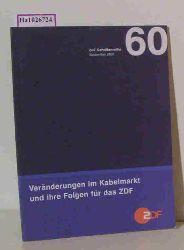 """""""Veränderungen im Kabelmarkt und ihre Folgen für das ZDF. (=ZDF Schriftenreihe; 60)."""""""