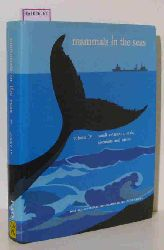 Mammals in the seas. Vol. 4: Small Cetaceans, Seals, Sirenians and Otters. Selected papers of the Scientific Consultation on the Conservation and Management of Marine Mammals and their Environment.