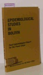 Omran, Abdel R. et al.  Omran, Abdel R. et al. Epidemiological Studies in Bolivia. Final Epidemological Report for the Peace Corps. RISM Bolivia Project.