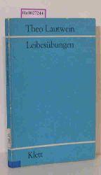 Lautwein, Theo  Lautwein, Theo Leibesübungen. Grundsätze u. methodische Vorschläge für die 5-12jährigen.