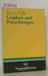 Egle, Kuno  Egle, Kuno Graphen und Präordnungen.