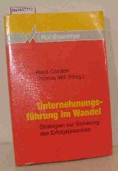 Corsten, H. / Will, T. ( Hrg. )  Corsten, H. / Will, T. ( Hrg. ) Unternehmensführung im Wandel. Strategien zur Sicherung des Erfolgspotentials.
