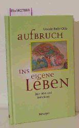 Baltz- Otto, Ursula  Baltz- Otto, Ursula Aufbruch ins eigene Leben. Über Mut und Befreiung. ( = Lebensfunken, 2) .