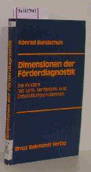 Bundschuh, Konrad  Bundschuh, Konrad Dimension der Förderdiagnostik.