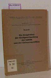 Maurach, Reinhart / Rosenthal, Walther (Hg.)  Maurach, Reinhart / Rosenthal, Walther (Hg.) Die Grundsätze der Strafgesetzgebung der UdSSR und der Unionsrepubliken. (=Studien des Instituts für Ostrecht München, 10).