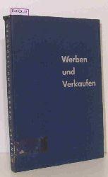 Münster, Hans A.  Münster, Hans A. Werben und Verkaufen im Gemeinsamen Europäischen Markt.