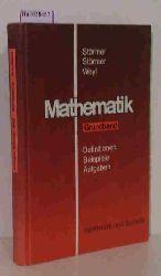 Störmer, Marianne u.a.  Störmer, Marianne u.a. Mathematik. Definitionen - Beispiele - Aufgaben. Grundband.