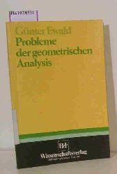 Ewald, Günter  Ewald, Günter Probleme der geometrischen Analysis.