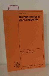Scheid, Rudolf  Scheid, Rudolf Kurskorrektur in der Lohnpolitik. Stabiler Geldwert und hohe Beschäftigung durch Vermögensbildung.