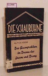 """Schäfer, Horst  Schäfer, Horst """"Das Raumproblem im Drama des Sturm und Drang. (=Die Schaubühne; Band 23)."""""""