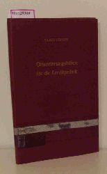 """Köhler, Claus  Köhler, Claus """"Orientierungshilfen für die Kreditpolitik. (=Veröffentl. d. Instituts f. Empir. Wirtschaftsforsch.; Bd. 1)."""""""