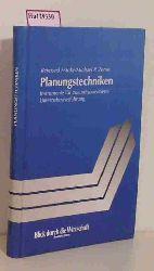 Franke, Reimund / Zerres, Michael P.  Franke, Reimund / Zerres, Michael P. Planungstechniken. Instrumente für zukunftsorientierte Unternehmensförderung.