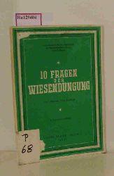 Gericke, S.  Gericke, S. 10 Fragen der Wiesendüngung. (Landwirtschaftliche Versuchsanstalt der Thomasphosphat-Erzeuger Essen-Bredeney).