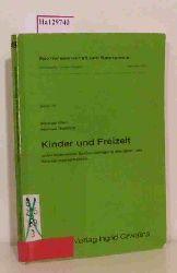Klein, Michael / Diettrich, Michael  Klein, Michael / Diettrich, Michael Kinder und Freizeit.