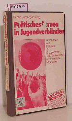 Hafeneger, Benno (Hg.)  Hafeneger, Benno (Hg.) Politisches Lernen in Jugendverbänden. Anregungen und Beispiele für Gruppenleiter, Bildungsreferenten, ehrenamtliche Mitarbeiter.