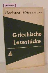 Priesemann, Gerhard  Priesemann, Gerhard Lyrik der Griechen. ( = Griechische Lesestücke, 4) .