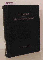 Raiß, Wilhelm  Raiß, Wilhelm H. Ritschels Lehrbuch der Heiz- und Lüftungstechnik.
