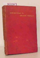 Gardiner, Samuel R. / Mullinger, J. Bass  Gardiner, Samuel R. / Mullinger, J. Bass Introduction to the Study of English History.