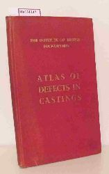 Atlas of Defects in Castings. Prepared by Sub- Commitee T. S. 9 of the Technical Council.
