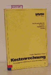 Fuchs, Erich  Fuchs, Erich Kostenrechnung. Grundlegende Einführung in programmierter Form.