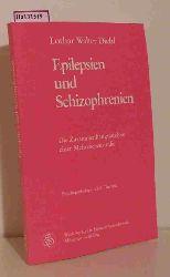 Diehl, Lothar Walter  Diehl, Lothar Walter Epilepsien und Schizophrenien. Die Zusammenhänge einer Mehrebenenstudie.