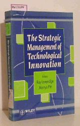 Loveridge, Ray/ Pitt, Martyn (eds)  Loveridge, Ray/ Pitt, Martyn (eds) The Strategic Management of Technological Innovation.
