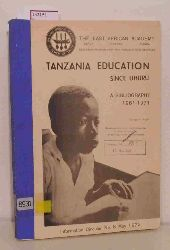 Auger, George A.  Auger, George A. Tanzania Education Since Uhuru. A Bibliography ( 1961- 1971) incorporating a study of Tanzania Past and Present and a Guide to Further Sources of Information on Education in Tanzania. ( = Information Circular, 8) .