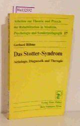 Böhme, Gerhard  Böhme, Gerhard Das Stotter-Syndrom. Ätiologie, Diagnostik und Therapie.