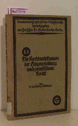 Nussbaum, H. E. von  Nussbaum, H. E. von Die Rechtswirkungen der Eingemeindung nach preußischem Recht.