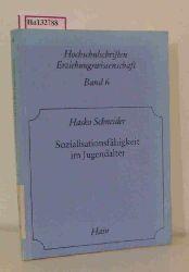 Schneider, Hasko  Schneider, Hasko Sozialisationsfähigkeit im Jugendalter. (= Hochschulschriften Erziehungswissenschaft, Bd. 6).