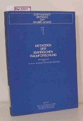 Schraeder, W. F. / Sauberer, M. ( Hrg. )  Schraeder, W. F. / Sauberer, M. ( Hrg. ) Methoden der empirischen Raumforschung. ( = Dortmunder Beiträge zur Raumplanung, 1) .