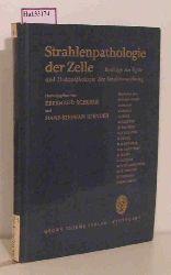 Scherer, Eberhard / Stender, Hans-Stephan (Hg.)  Scherer, Eberhard / Stender, Hans-Stephan (Hg.) Strahlenpathologie der Zelle. Beiträge zur Zyto- und Histopathologie der Strahlenwirkung.