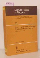Zawadzki, Wlodek  Zawadzki, Wlodek Narrow Gap Semiconductors Physics and Applications. Proceedings of the International Summer School held in Nimes, France, September 3 - 15, 1979.