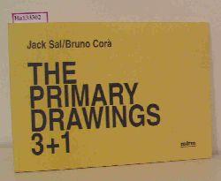 The Primary Drawings 3. Drawings by Jack Sal. Poesie di Bruno Cora.