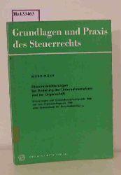 """Würdinger, Rudolf  Würdinger, Rudolf """"Steuererleichterungen bei Änderung der Unternehmensform und bei Organschaft. (=Grundlagen u. Praxis des Steuerrechts; Band 9)."""""""