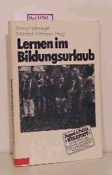 Hafeneger, Benno / Wittmeier, Manfred (Hg.)  Hafeneger, Benno / Wittmeier, Manfred (Hg.) Lernen im Bildungsurlaub.