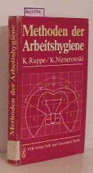 Ruppe, Klaus / Nienerowski, Klaus  Ruppe, Klaus / Nienerowski, Klaus Methoden der Arbeitshygiene. Erkennen. Bemessen. Bewerten. Gestalten.