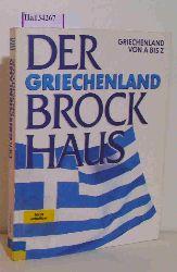 Brockhaus Wiesbaden (Hg.)  Brockhaus Wiesbaden (Hg.) Der Griechenland Brockhaus. Griechenland von A bis Z.